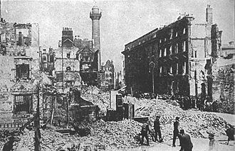 Sackville Street (now O'Connell Street), Dublin, after the Easter Rebellion (public domain, courtesy Wikimedia Commons